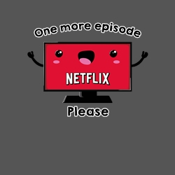 50f35cd1857 One more episode please · by dumbassmandesigner